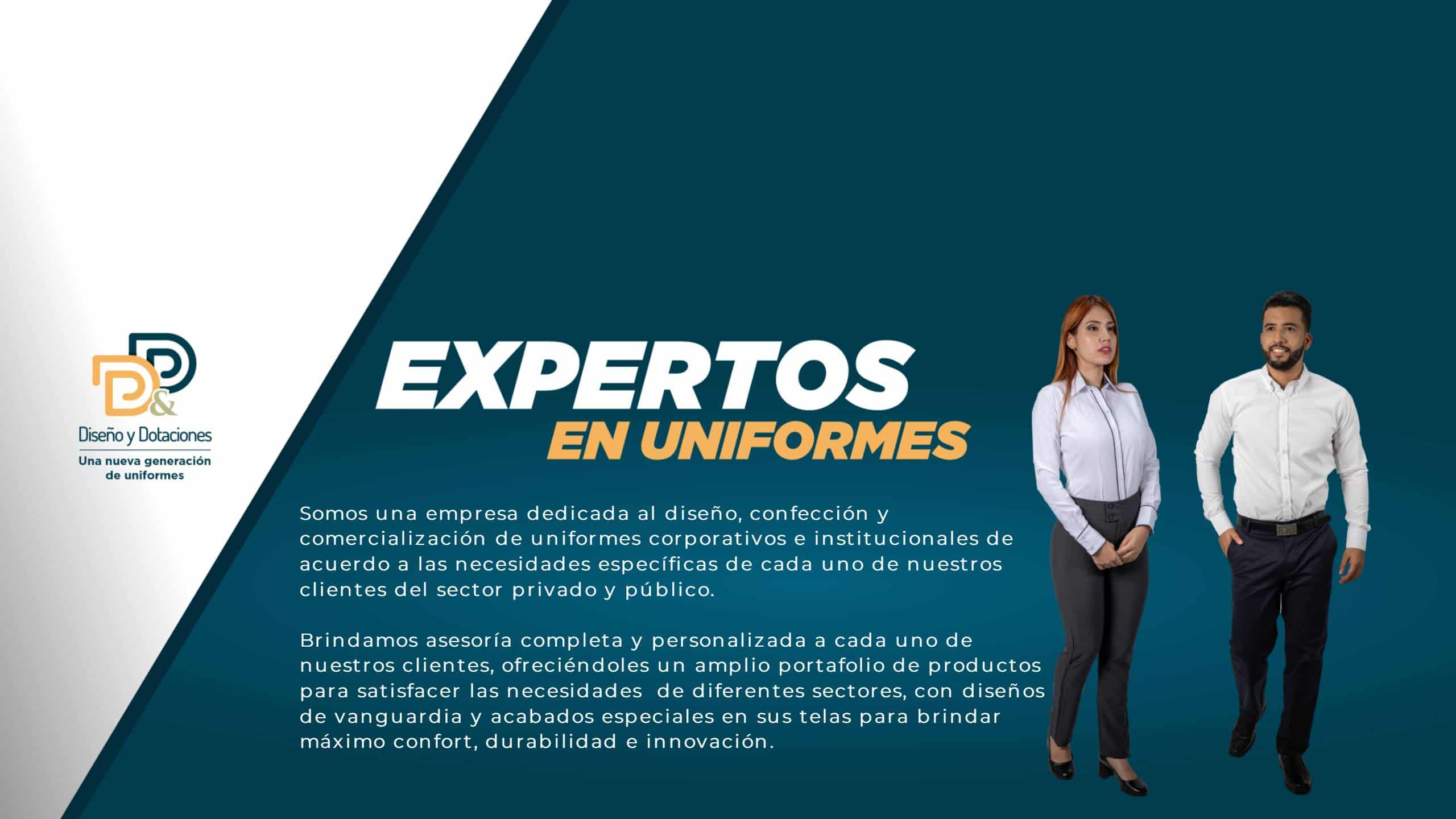 Expertos en diseño, confección y comercialización de dotación de uniformes corporativos e institucionales